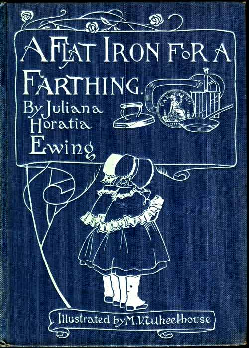 The Project Gutenberg eBook of A Flat Iron for a Farthing, by