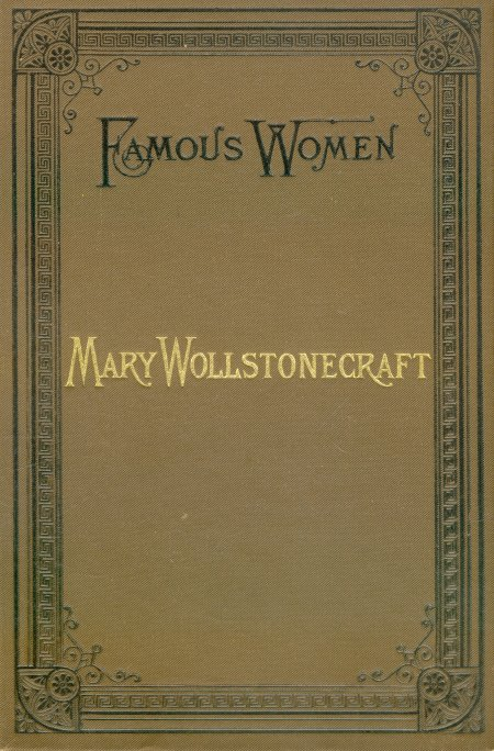 The Project Gutenberg Ebook Of Mary Wollstonecraft By Elizabeth