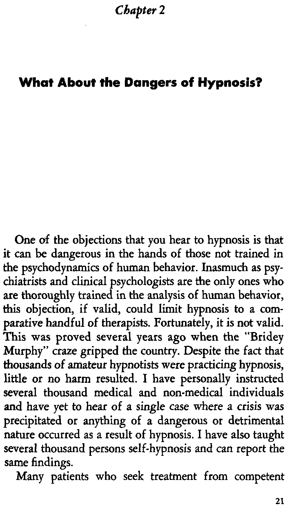 potential dangers of hypnosis essay Generally speaking there are no dangers with the correct use of hypnosis and hypnotherapy for therapeutic applications dangers of hypnosis.