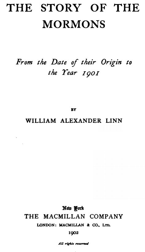 The Story of the Mormons, by William Alexander Linn