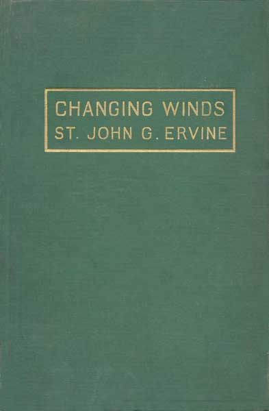 The Project Gutenberg eBook of Changing Winds, by St  John G  Ervine