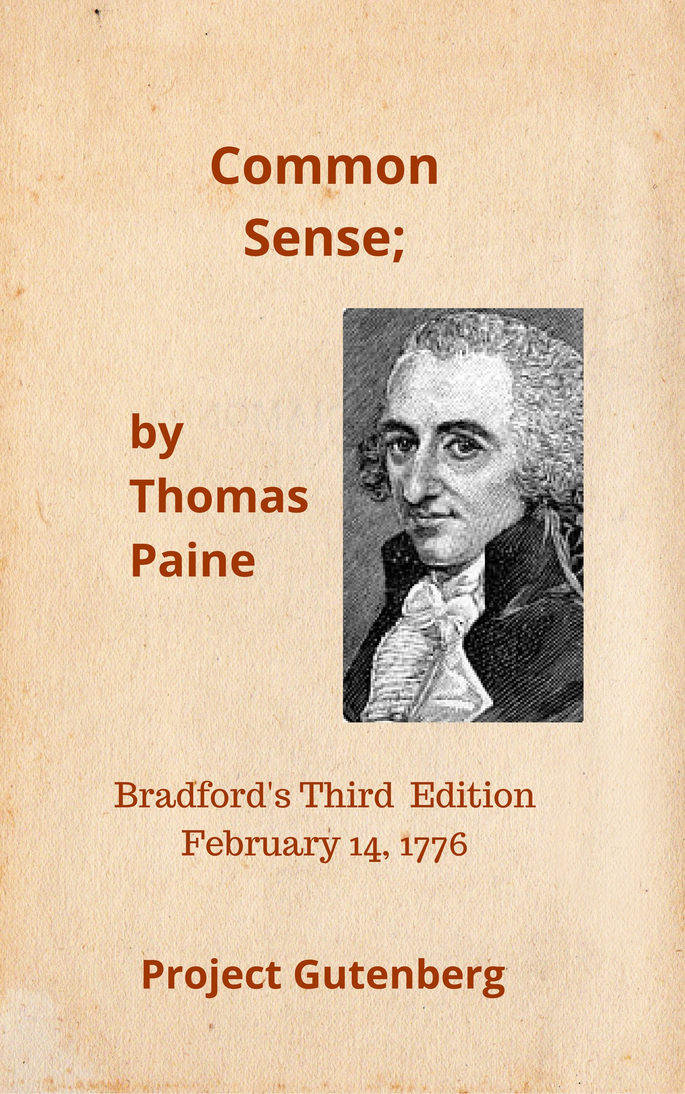 why was paine unwilling to be reconciled with britain