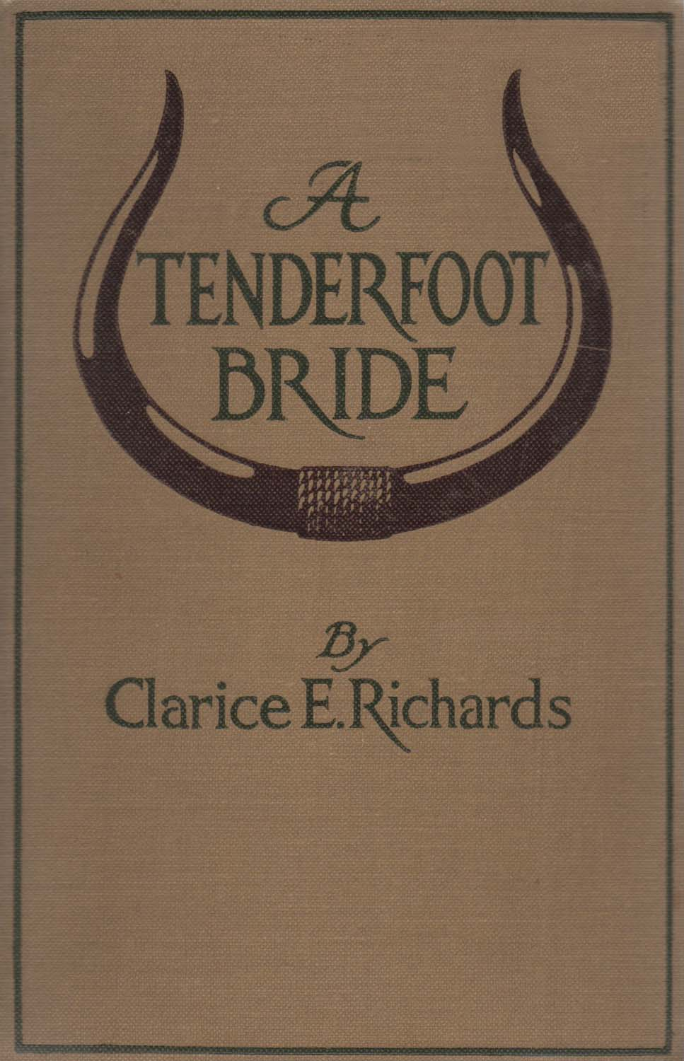 A Tenderfoot Bride by Clarice E. Richards