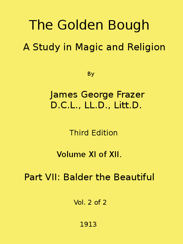 The Project Gutenberg EBook of The Golden Bough: A Study in