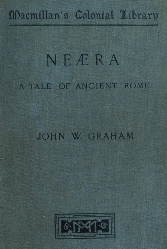 The Project Gutenberg EBook of Neæra  A Tale of Ancient Rome