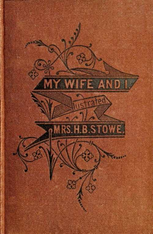 The project gutenberg ebook of my wife and i by harriet beecher stowe cover fandeluxe Image collections
