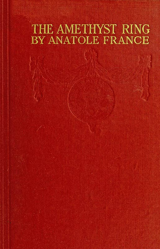 The Project Gutenberg eBook of the Amethyst Ring, by Anatole