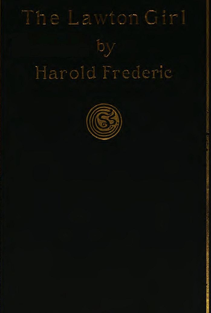 The Lawton Girl, by Harold Frederic