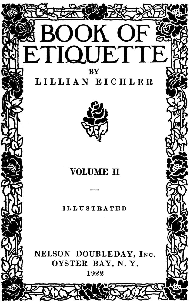 The Project Gutenberg eBook of Book of Etiquette, Volume Two